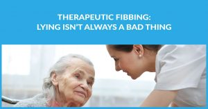Therapeutic Fibbing: Lying Isn't Always a Bad Thing