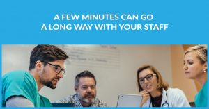 A Few Minutes Can Go A Long Way With Your Staff